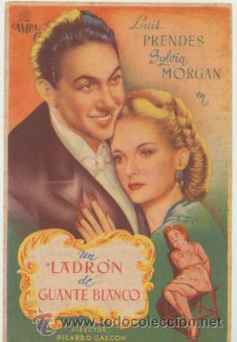 UN LADRÓN DE GUANTE BLANCO. SENCILLO. CINE DELICIAS - CADIZ 1947. (Cine - Posters y Carteles - Clasico Español)
