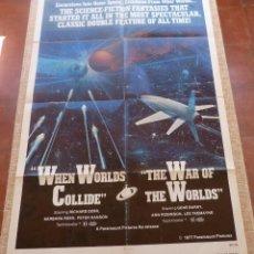 Cine: WHEN WORLDS COLLIDE / THE WAR OF THE WORLD PÓSTER ORIGINAL DE LA PELÍCULA, ORIGINAL, DOBLADO, R1977. Lote 45105529