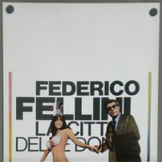 Cine: VA13 LA CIUDAD DE LAS MUJERES FEDERICO FELLINI MASTROIANNI POSTER ORIGINAL ITALIANO 33X70. Lote 45278525