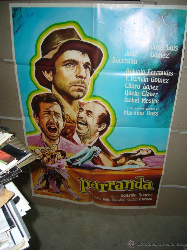 PARRANDA GONZALO SUAREZ FERRANDIS SACRISTAN FERNAN GOMEZ POSTER ORIGINAL YY (773) (Cine - Posters y Carteles - Clasico Español)