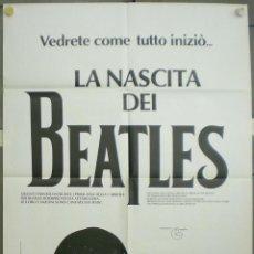 Cine: VA67 EL NACIMIENTO DE LOS BEATLES THE BEATLES POSTER ORIGINAL ITALIANO 100X140. Lote 155034694