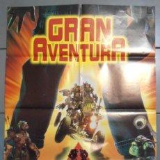 Cine: GRAN AVENTURA (PEQUEÑOS GUERREROS), CARTEL DE CINE ORIGINAL 70X100 APROX (3469). Lote 45575312