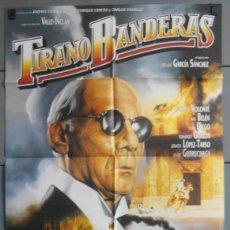 Cine: TIRANO BANDERAS,ANA BELEN, JUAN DIEGO CARTEL DE CINE ORIGINAL 70X100 APROX (3827). Lote 45588537