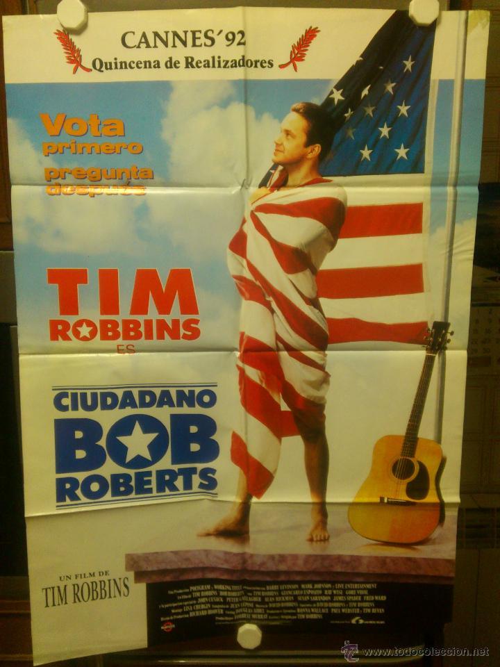 CIUDADANO BOB ROBERTS - TIM ROBBINS - 100 CM X 70 CM AÑO 1992 (Cine- Posters y Carteles - Drama)