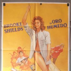 Cine: ORO HUMEDO,BROOKE SHIELDS CARTEL DE CINE ORIGINAL 70X100 APROX (7496). Lote 45831940