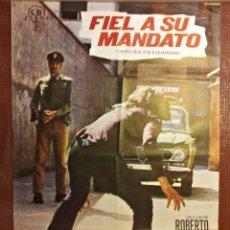Cine: CARTEL DE CINE ANTIGUO. FIEL A SU MANDATO. 1974. Lote 45853334