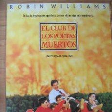 Cinéma: POSTER ORIGINAL ESPAÑOL ESTRENO - EL CLUB DE LOS POETAS MUERTOS - ROBIN WILLIAMS - ETHAN HAWKE. Lote 208035366