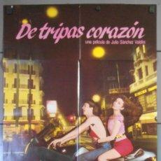 Cine: DE TRIPAS CORAZON, CARTEL DE CINE ORIGINAL 70X100 APROX (8858). Lote 56169745