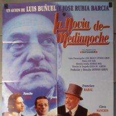 Cine: LA NOVIA DE MEDIANOCHE, CARTEL DE CINE ORIGINAL 70X100 APROX (9438). Lote 45955991