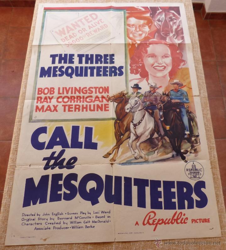 CALL THE MESQUITEERS PÓSTER ORIGINAL DE LA PELÍCULA, ORIGINAL, DOBLADO, AÑO 1938, HECHO EN U.S.A. (Cine - Posters y Carteles - Acción)