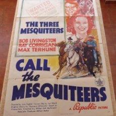 Cine: CALL THE MESQUITEERS PÓSTER ORIGINAL DE LA PELÍCULA, ORIGINAL, DOBLADO, AÑO 1938, HECHO EN U.S.A.. Lote 45990383