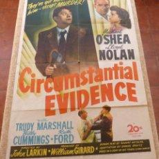 Cine: CIRCUMSTANTIAL EVIDENCE PÓSTER ORIGINAL DE LA PELÍCULA, ORIGINAL, DOBLADO, AÑO 1945, HECHO EN U.S.A.. Lote 45990626