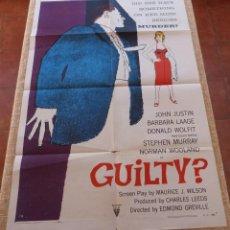 Cine: GUILTY? PÓSTER ORIGINAL DE LA PELÍCULA, ORIGINAL, DOBLADO, AÑO 1957, HECHO EN U.S.A., JOHN JUSTIN. Lote 46049912