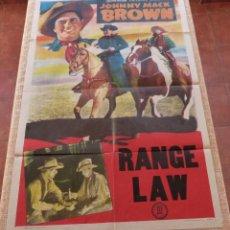 Cine: JOHNNY MACK BROWN / RANGE LAW PÓSTER ORIGINAL DE LA PELÍCULA, ORIGINAL, DOBLADO, DE LOS AÑOS 40, USA. Lote 46050456