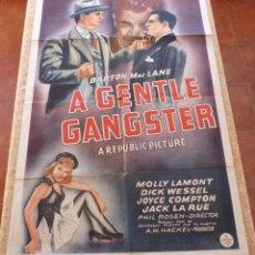 Cine: A GENTLE GANGSTER PÓSTER ORIGINAL DE LA PELÍCULA, ORIGINAL, DOBLADO, AÑO 1943, HECHO EN U.S.A.. Lote 46050795