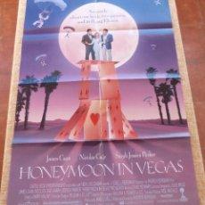 Cine: HONEYMOON IN VEGAS PÓSTER ORIGINAL DE LA PELÍCULA, ORIGINAL, DOBLADO, AÑO 1992, HECHO EN U.S.A.. Lote 46086004