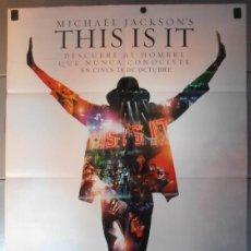 Cinema: THIS IS IT,MICHAEL JACKSONS CARTEL DE CINE ORIGINAL 70X100 APROX (10347). Lote 46128212