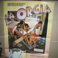 Cine: LA ORGIA BELLMUNT PUIGCORBE ASSUMPTA SERNA POSTER ORIGINAL 70X100 YY (821). Lote 46131510