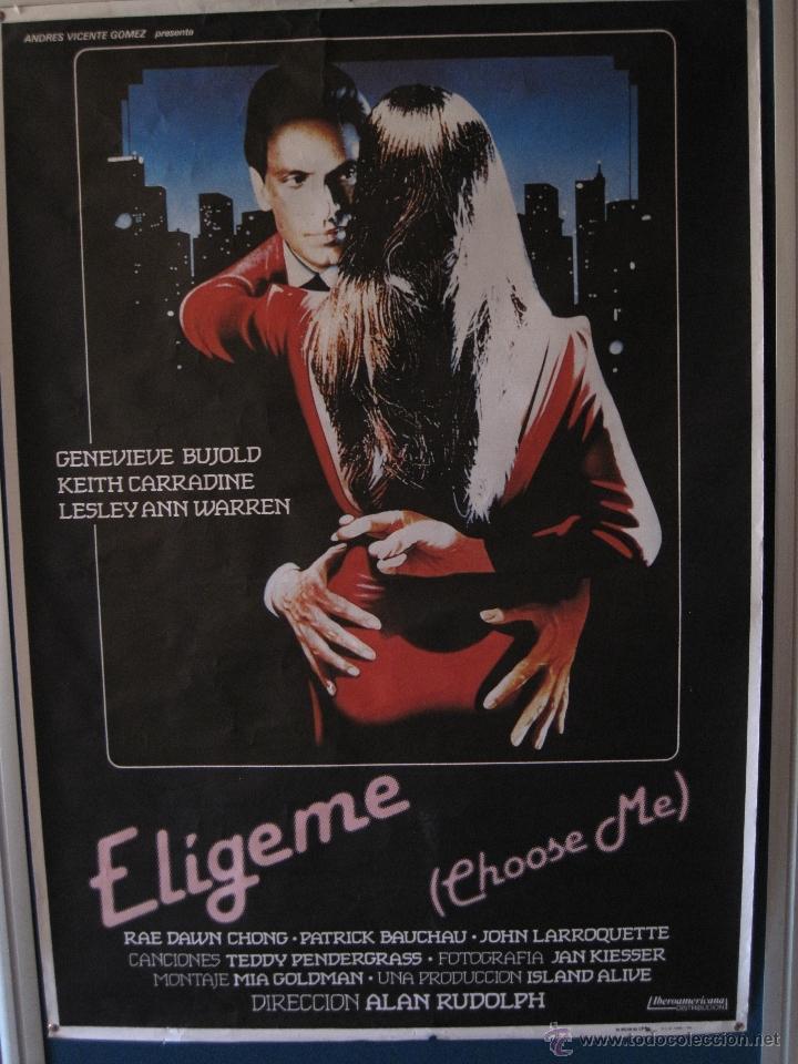 CARTEL ORIGINAL DE LA PELICULA : ELIJEME - AÑO 1984 - MEDIDAS : 70 X 100 CMS. (Cine - Posters y Carteles - Comedia)