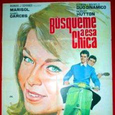 Cine: BUSQUEME A ESA CHICA (CARTEL ORIGINAL DE SU ESTRENO EN ESPAÑA) MARISOL Y EL DUO DINAMICO. Lote 46404925