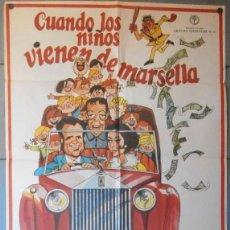 Cine: (12248)CUANDO LOS NIÑOS VIENEN DE MARSELLA, CARTEL DE CINE ORIGINAL 70X100 APROX,CONSERVACION,VER FO. Lote 46506110