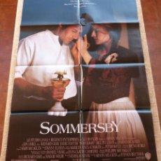 Cine: SOMMERSBY PÓSTER ORIGINAL DE LA PELÍCULA, ORIGINAL, DOBLADO, AÑO 1993, HECHO EN U.S.A., RICHARD GERE. Lote 46552584