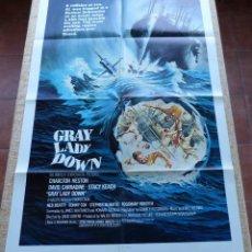 Cine: GRAY LADY DOWN PÓSTER ORIGINAL DE LA PELÍCULA, ORIGINAL, DOBLADO, AÑO 1978, HECHO EN U.S.A., USADO. Lote 46567606