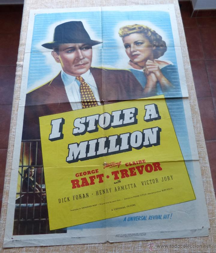 I STOLE A MILLION PÓSTER ORIGINAL DE LA PELÍCULA, ORIGINAL, DOBLADO, AÑO R1947, HECHO EN USA, USADO (Cine- Posters y Carteles - Drama)