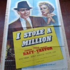 Cine: I STOLE A MILLION PÓSTER ORIGINAL DE LA PELÍCULA, ORIGINAL, DOBLADO, AÑO R1947, HECHO EN USA, USADO. Lote 46797799