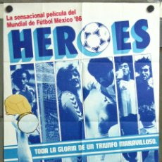 Cine: CCJ VN43D HEROES MUNDIAL 86 MARADONA FUTBOL ARGENTINA POSTER ORIGINAL ARGENTINO 75X110. Lote 47288224