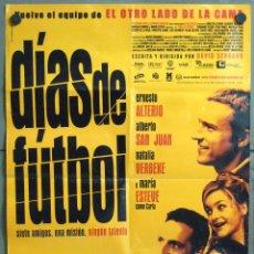 Cine: VN54 DIAS DE FUTBOL ERNESTO ALTERIO ROBERTO ALAMO FERNANDO TEJERO POSTER ORIGINAL 70X100 ESTRENO. Lote 100619148