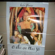 Cine: EL DIA QUE NACI YO ISABEL PANTOJA POSTER ORIGINAL 70X100 Q. Lote 69877962