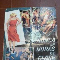 Cine: CARTEL DE CINE - MOVIE POSTER - NUNCA EN HORAS DE CLASE - CON CARLOS BALLESTEROS. Lote 47578599