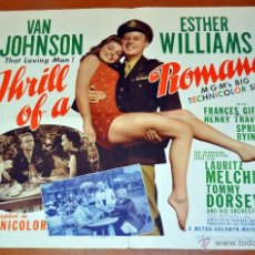 Cine: CARTEL DE CINE ORIGINAL, THILL OF A ROMANCE,AÑO 1945. Lote 47595046