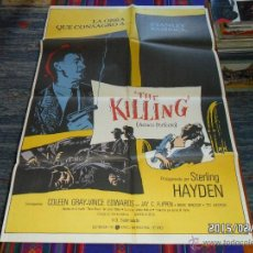 Cine: THE KILLING, ATRACO PERFECTO STANLEY KUBRICK STERLING HAYDEN. REESTRENO 1986. ORIGINAL. 70X100 CMS.. Lote 47709010