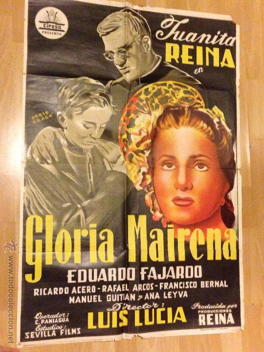 PÓSTER O CARTEL ORIGINAL DE GLORIA MAIRENA.JUANITA REINA.FIRMADO POR PERIS ARAGÓ (Cine - Posters y Carteles - Clasico Español)