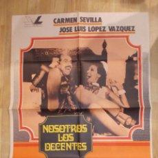 Cine: NOSOTROS LOS DECENTES-CARTEL ORIGINAL DE CINE. Lote 48188926