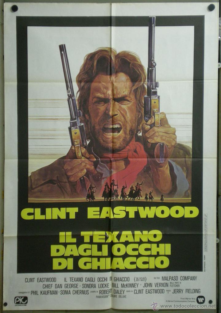 QJ31D EL FUERA DE LA LEY CLINT EASTWOOD POSTER ORIGINAL ITALIANO 100X140 (Cine - Posters y Carteles - Westerns)