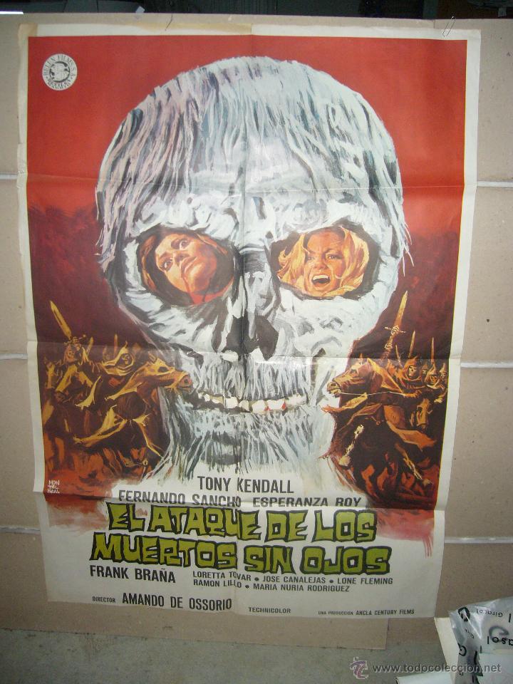 EL ATAQUE DE LOS MUERTOS SIN OJOS LOS TEMPLARIOS AMANDO DE OSSORIO CULTO POSTER ORIGINAL 70X100 (Cine - Posters y Carteles - Terror)