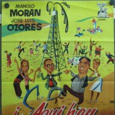 Cine: VS87 AQUI HAY PETROLEO JOSE LUIS OZORES MANOLO MORAN POSTER ORIGINAL 70X100 ESTRENO LITOGRAFIA. Lote 48498308