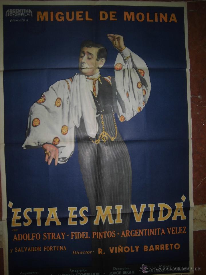 MIGUEL DE MOLINA CARTEL DE LA PELICULA ESTA ES MI VIDA ECHO EN ARGENTINA 74 X 110 CTMS. (Cine - Posters y Carteles - Clasico Español)
