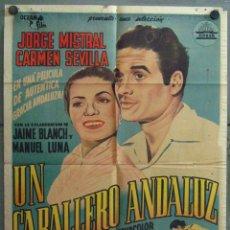 Cine: VU14 UN CABALLERO ANDALUZ CARMEN SEVILLA JORGE MISTRAL TOROS POSTER ORIG ARGENTINO 75X110 LITOGRAFIA. Lote 48646781