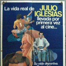 Cine: VU60 LA VIDA SIGUE IGUAL JULIO IGLESIAS INMA DE SANTIS FUTBOL POSTER ORIGINAL ARGENTINO 75X110. Lote 48649068