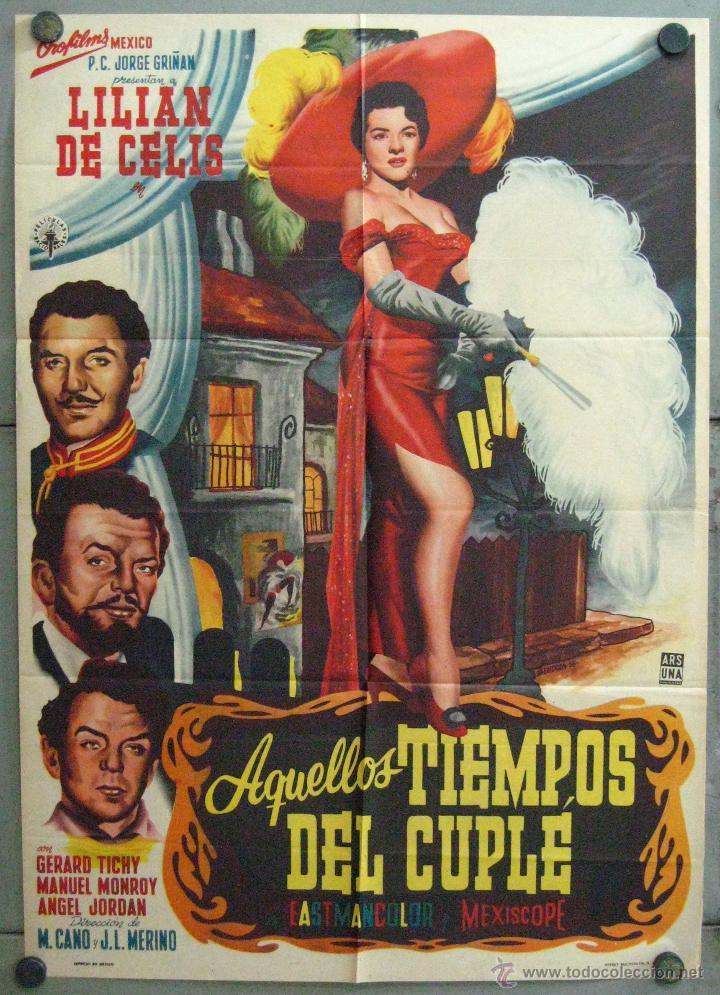 VU74 AQUELLOS TIEMPOS DEL CUPLE LILIAN DE CELIS POSTER ORIGINAL MEJICANO 70X94 (Cine - Posters y Carteles - Clasico Español)
