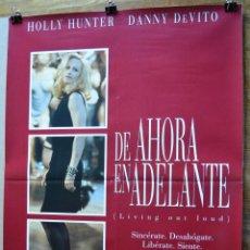 Cine: DE AHORA EN ADELANTE HOLLY HUNTER DANNY DE VITO CARTEL ORIGINAL DE CINE. Lote 48676660
