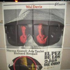 Cinema: EL PEZ DE LOS OJOS DE ORO PEDRO LUIS RAMIREZ GIALLO POSTER ORIGINAL 70X100 YY (997). Lote 48792237