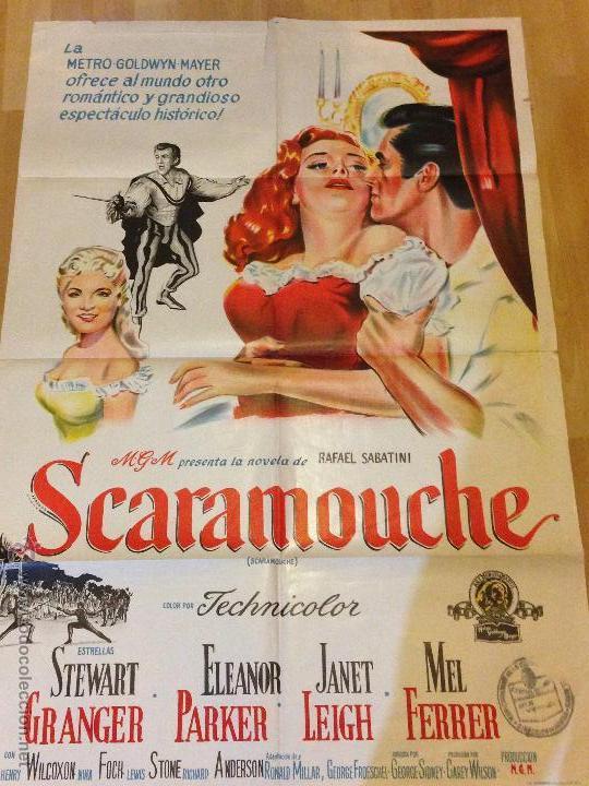 CARTEL O PÓSTER ORIGINAL ARGENTINO DE SCARAMOUCHE.STEWART GRANGER ELEANOR PARKER (Cine - Posters y Carteles - Aventura)