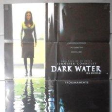 Cine: (13317)DARK WATER, CARTEL DE CINE ORIGINAL 70X100 APROX,CONSERVACION,VER FOTO . Lote 48989462