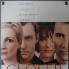 Cine: CLOSER,CARTEL DE CINE ORIGINAL 70X100 CM CON ALGUN DEFECTO A 1€,VER FOTO (13052). Lote 56170058