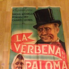 Cine: PÓSTER ORIGINAL CARTEL LA VERBENA DE LA PALOMA .MIGUEL LIGERO .DE BENITO PEROJO. Lote 49330672